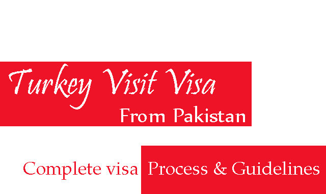 Turkey visit visa from pakistan documents details online turkey visit visa from pakistan expocarfo Choice Image