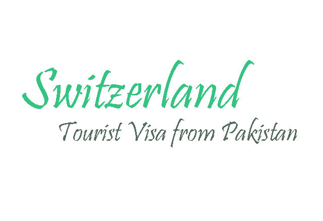 swiss tourist visa form Pakistan