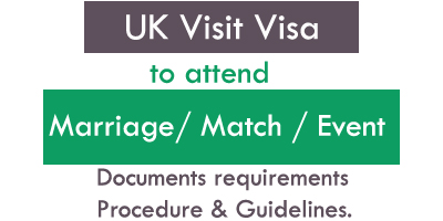 Uk Visit Visa To Attend An Marriage Match Or An Event In The Uk From Pakistan