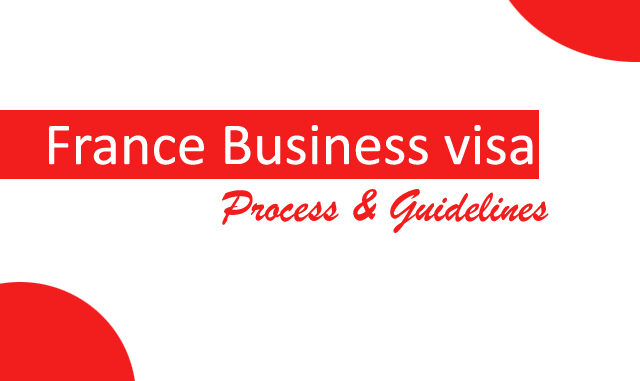 France business visa documents requirements,process and