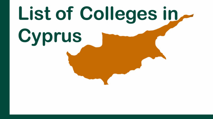 List of Colleges in Cyprus |